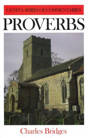Proverbs: Geneva Commentary