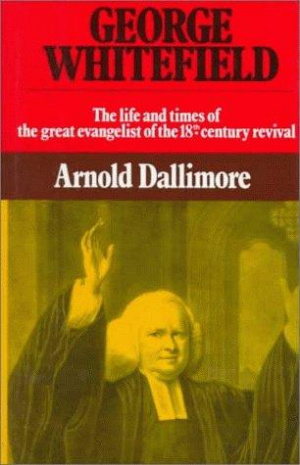 George Whitefield : V. 2: The Life and Times of the Great Evangelist of the Eighteenth Century Revival