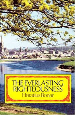 The Everlasting Righteousness: How Shall Man Be Just with God?