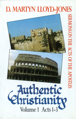 Authentic Christianity Vol. 1