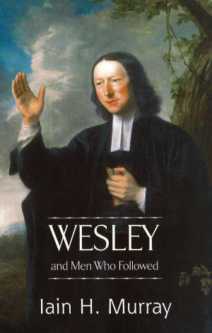 Wesley and Men Who Followed hardback