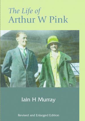 Life Of Arthur W Pink Hb