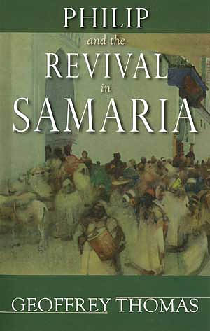 Philip and the Revival in Samaria