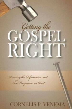 Getting The Gospel Right Pb