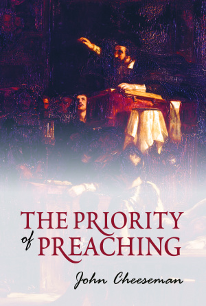 Priorty of Preaching