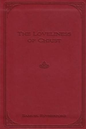 Loveliness Of Christ Gift Edition Hb