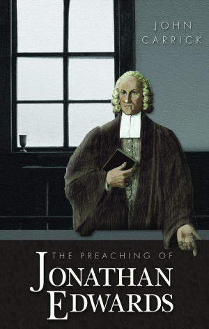 Preaching of Jonathan Edwards