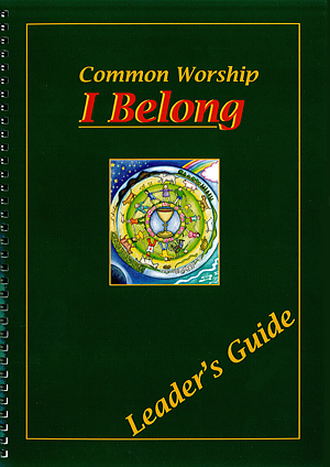 I Belong: Leader's Guide (Common Worship)