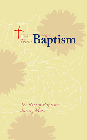 The New Baptism Book