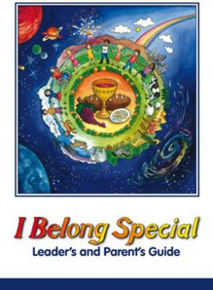 I Belong Special Leader's and Parent's Guide