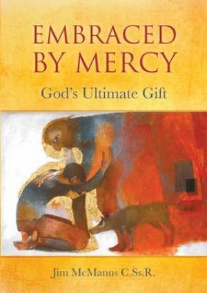 Embraced by Mercy
