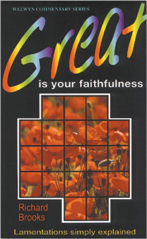 Great Is Your Faithfulness : Lamentations