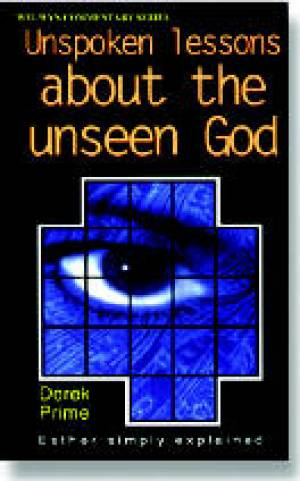 Unspoken Lessons About the Unseen God : Esther : Welwyn Commentary Series