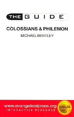 Colossians and Philemon : The Guide