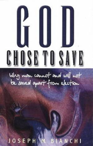 God Chose to Save