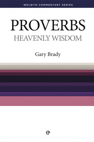Heavenly Wisdom : Proverbs Simply Explained