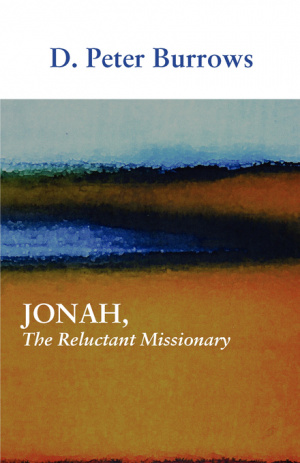 Jonah, the Reluctant Missionary