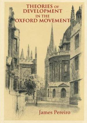Theories of Development in the Oxford Movement