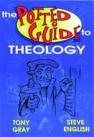 Potted Guide to Theology
