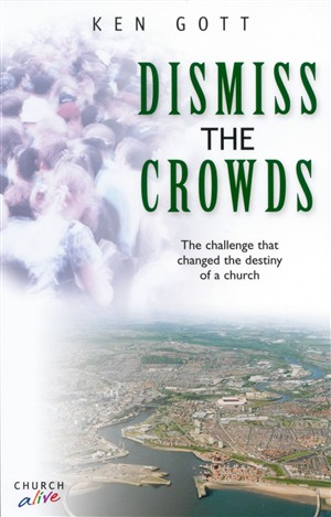 Dismiss the Crowds