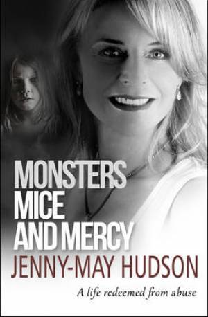 Monsters, Mice and Mercy