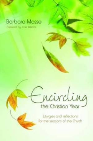 Encircling The Christian Year