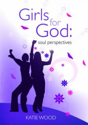 Girls For God Soul Perspective Pb