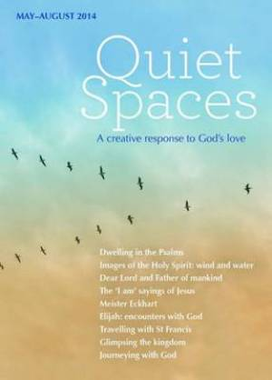 Quiet Spaces May To August 2014