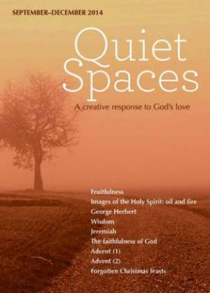 Quiet Spaces September To December 2014