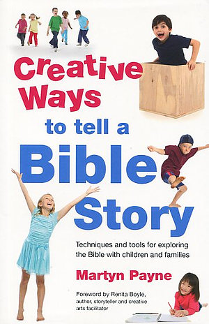 Creative Ideas To Tell A Bible Story