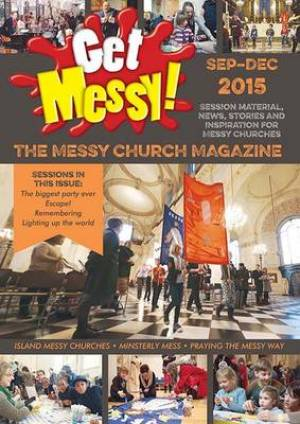 Get Messy! September - December 2015