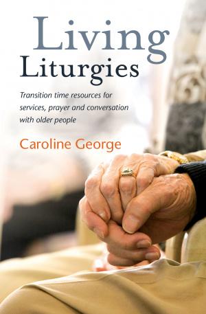 Living Liturgies