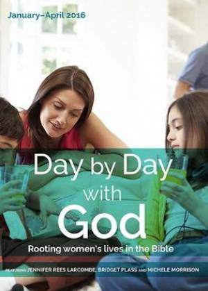 Day by Day with God January - April 2016