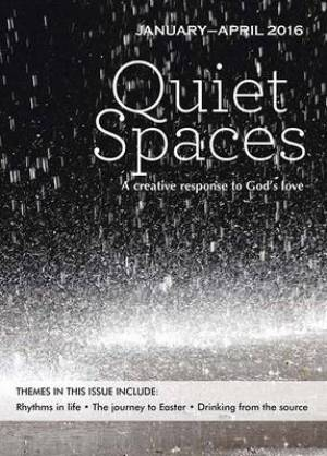 Quiet Spaces January - April 2016