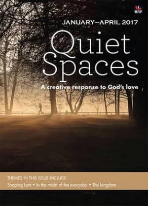 Quiet Spaces January - April 2017