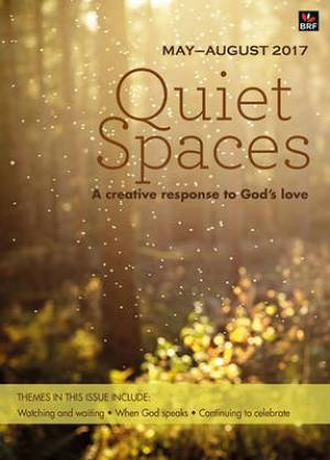 Quiet Spaces May - August 2017