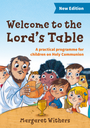 Welcome to the Lord's Table Course Book New Edition