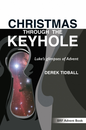 Christmas Through the Keyhole - BRF Advent Guide