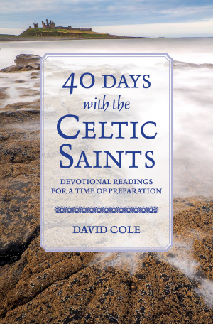 40 Days with the Celtic Saints