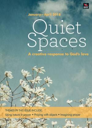 Quiet Spaces January - April 2018