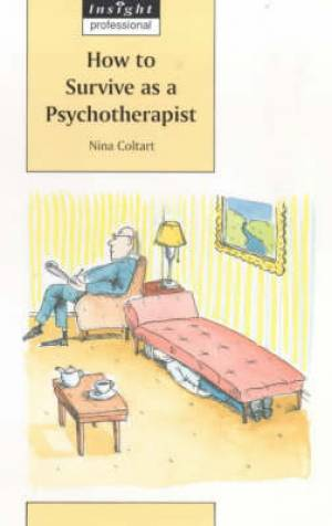 How To Survive As A Psychotherapist