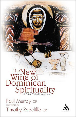 New Wine of Dominican Spirituality