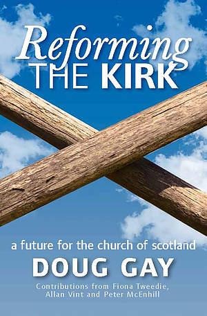 Reforming the Kirk