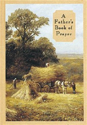 A Father's Book of Prayer