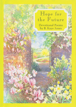 Hope for the Future: Devotional Poems