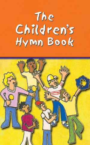 The Children's Hymn Book : Words Edition