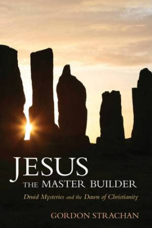 Jesus the Master Builder