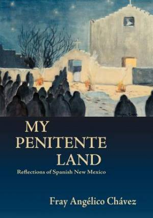 My Penitente Land