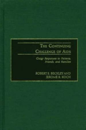The Continuing Challenge of AIDS