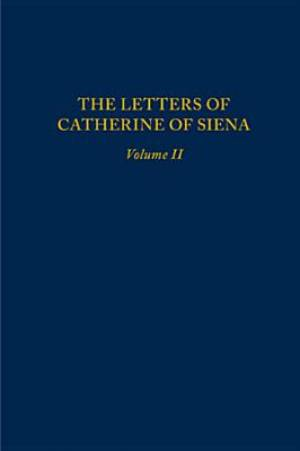 The Letters of Catherine of Siena Letters 71-144